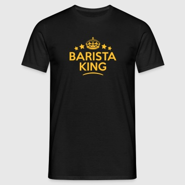 barista king keep calm style crown stars - Men's T-Shirt