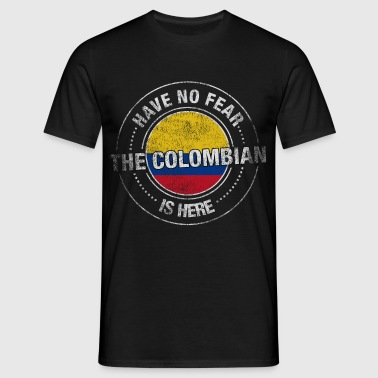 Have No Fear The Colombian Is Here - Men's T-Shirt