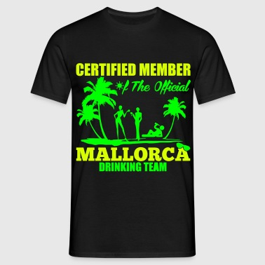 Certified member of the MALLORCA drinking team - T-shirt herr