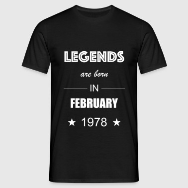 Legends are born in February 1978 - Herre-T-shirt