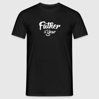 father of the year 2107 2018 2019 - Men's T-Shirt