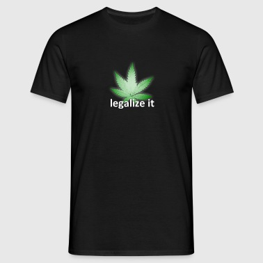 Cannabis - legalize it - Männer T-Shirt
