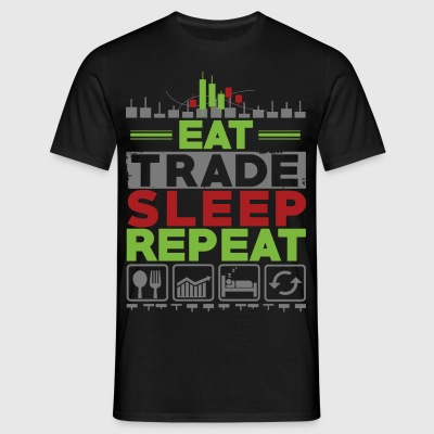 EAT SLEEP REPEAT TRADE - Koszulka męska