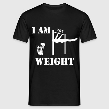 I am the weight - Men's T-Shirt