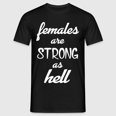 Females Strong Hell Gym - Men's T-Shirt