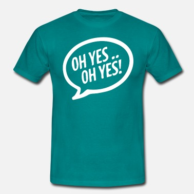 Carl Oh yes oh yess - Men's T-Shirt