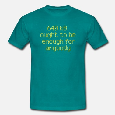 Speicher 640 kB ought to be enough for anybody - Männer T-Shirt