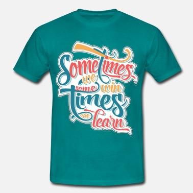 New Years Resolutions sometimes we win... - Men's T-Shirt