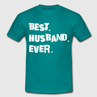 Husband Best husband ever - Männer T-Shirt