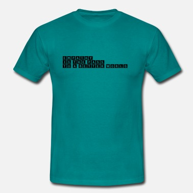 Werd Empathy for better world - Männer T-Shirt