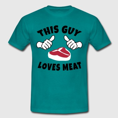 This Guy Loves Meat - Männer T-Shirt