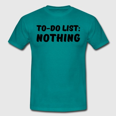 Modus To-Do List: Nothing - Men's T-Shirt