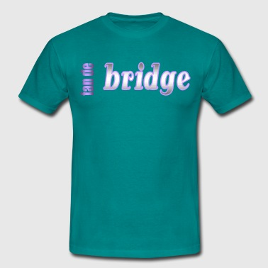 fan de bridge - T-shirt Homme