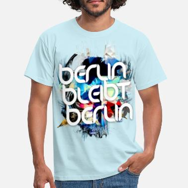 Berliner Berlin remains Berlin - For Berliners - Men's T-Shirt