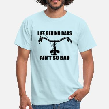 Life Bar Life behind bars - Men's T-Shirt