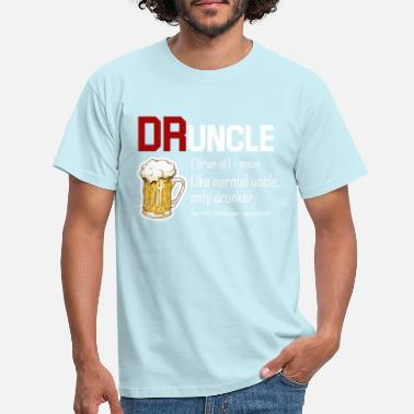 Drunk Druncle drunk uncle beer funny gift - Men's T-Shirt