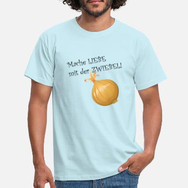 Peel The Onion Make love with the onion! - Men's T-Shirt