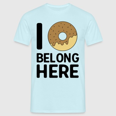I donut belong here - Men's T-Shirt