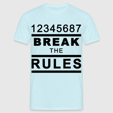 Break the Rules - Männer T-Shirt