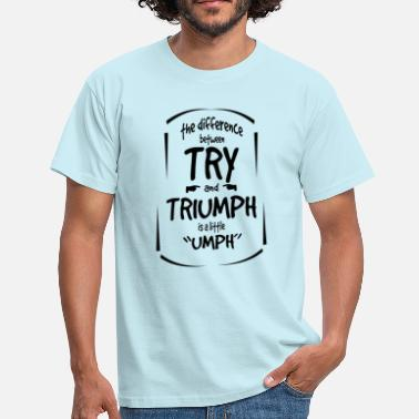 Difference Between Try vs. win - Men's T-Shirt