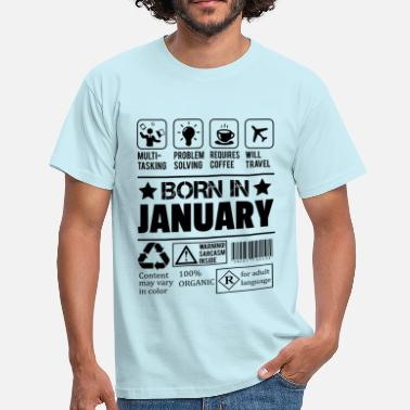 Born In January Born In January - Men's T-Shirt