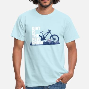 Dirt is the new snow 3.0 - T-shirt Homme