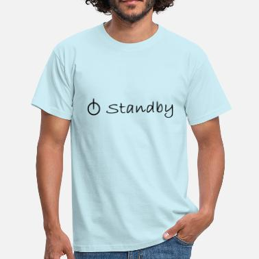 Standby standby - Herre-T-shirt