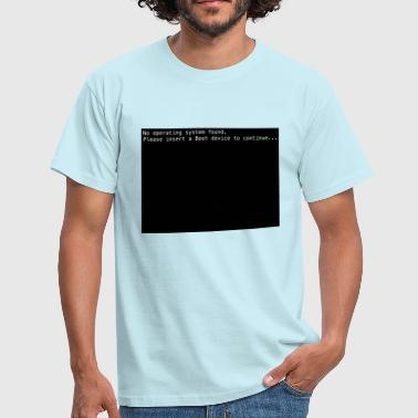 No operating system - Men's T-Shirt