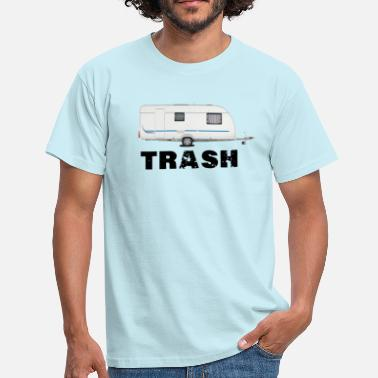 Trash Trash - Men's T-Shirt