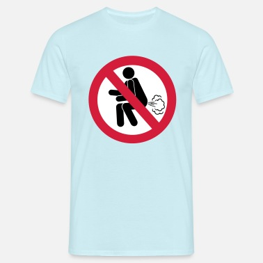 NO Farting Sign - Men's T-Shirt