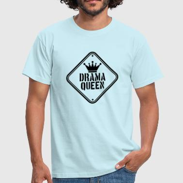 Danger drama queen warning shield caution caution danger - Men's T-Shirt