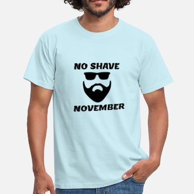 Shave No Shave November - Männer T-Shirt