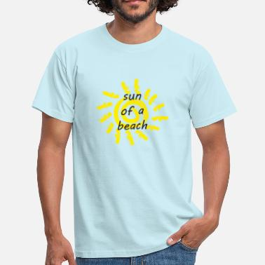 Son Of A Beach Sun of a beach - Männer T-Shirt