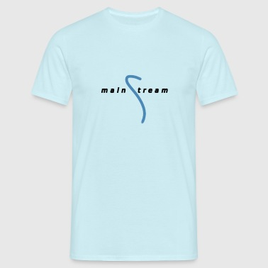 mainstream - Men's T-Shirt