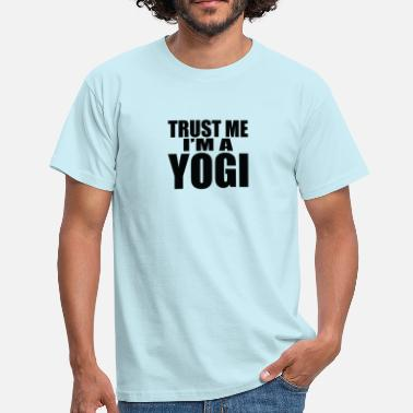 Trust me I'ma Yogi, perfect gift, - Men's T-Shirt