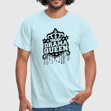 Annoy graffiti stamp drop woman drama queen prinzess - Men's T-Shirt