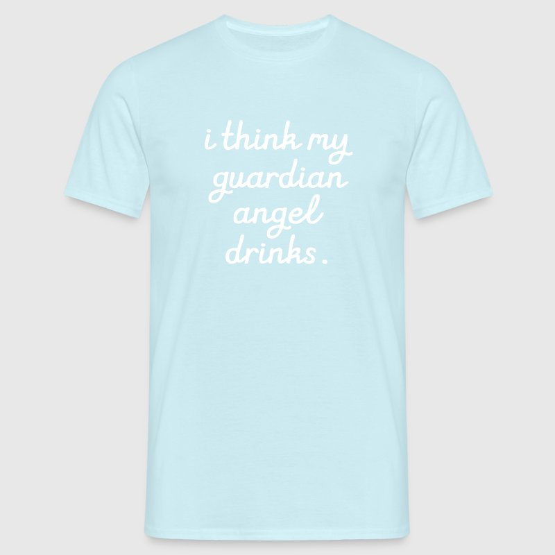 I think my Guardian Angel drinks - Men's T-Shirt