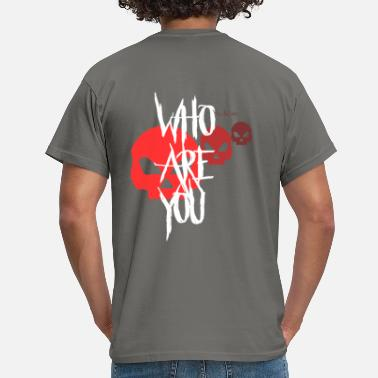 WHO ARE YOU? by die|site - Männer T-Shirt