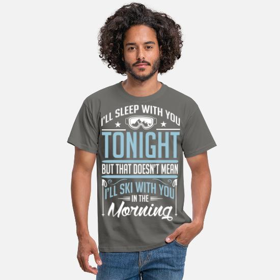 Neige T-shirts - I will not ski with you in the morning - T-shirt Homme gris graphite