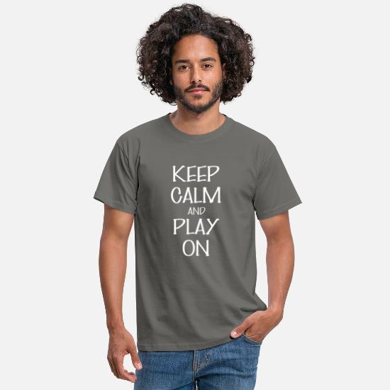 Play On Tee T-Shirts - Play on - Keep Calm And play on - Men's T-Shirt graphite grey