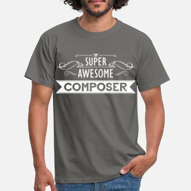 Compose Composer - Super awesome composer - Men's T-Shirt