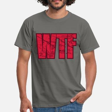 Hotshot wtf red what the fuck what the devil to hell te - Men's T-Shirt