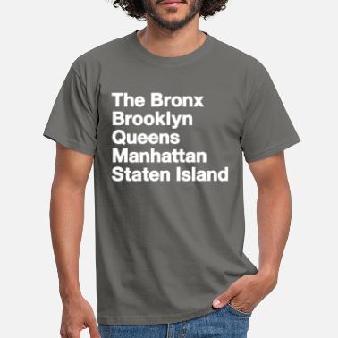City Bronx Brooklyn Queens Manhattan Staten Eiland - Mannen T-shirt