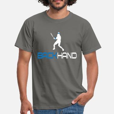 Backhand Tennis Backhand - Mannen T-shirt