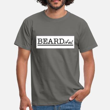 Beardiful - T-shirt Homme