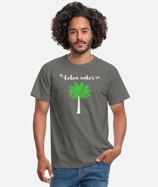 Attitude To Life T-Shirts - Life Under Palm Trees Summer Vacation Gift Idea - Men's T-Shirt graphite grey