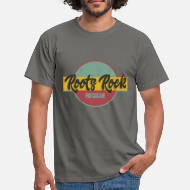 Roots Roots Rock Reggae - Men's T-Shirt