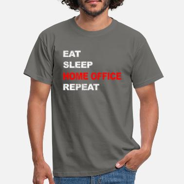 Repeat Eat Sleep Home Office Repeat - Men's T-Shirt