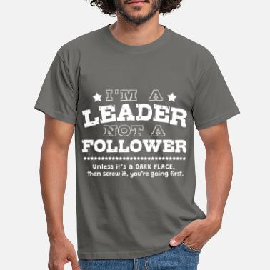 Leaders leader - Men's T-Shirt