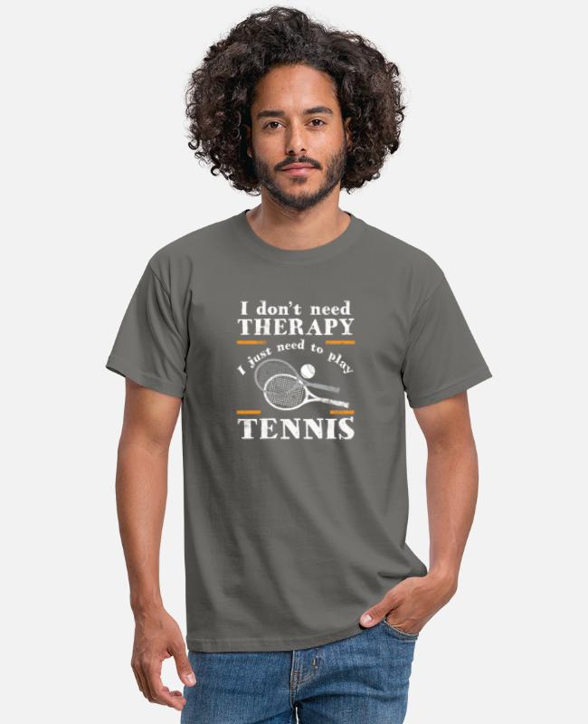 Training T-Shirts - Better than a therapy is just tennis gift - Men's T-Shirt graphite grey